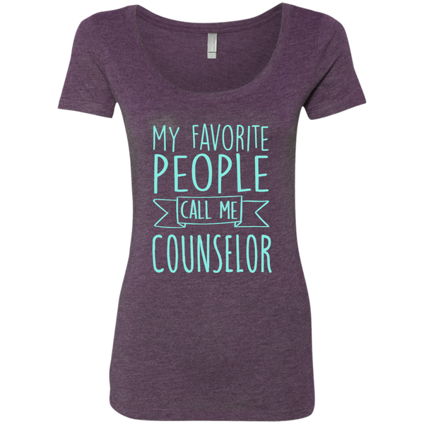 My Favorite People call Me Counselor Next Level Ladies Triblend Scoop - TeachersLoungeShop - 3
