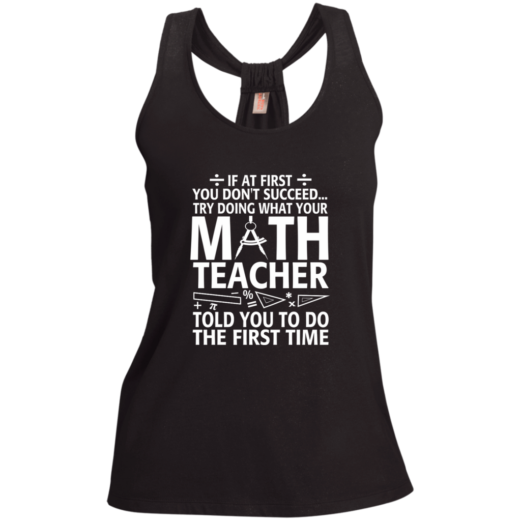 Try Doing What Your Math Teacher Told You To Do The First Time Ladies Shimmer Loop Back Tank - TeachersLoungeShop - 1