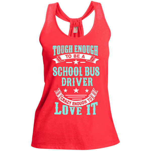 Tough Enough to be a School Bus Driver Crazy Enough to Love It Ladies Shimmer Loop Back Tank - TeachersLoungeShop - 2