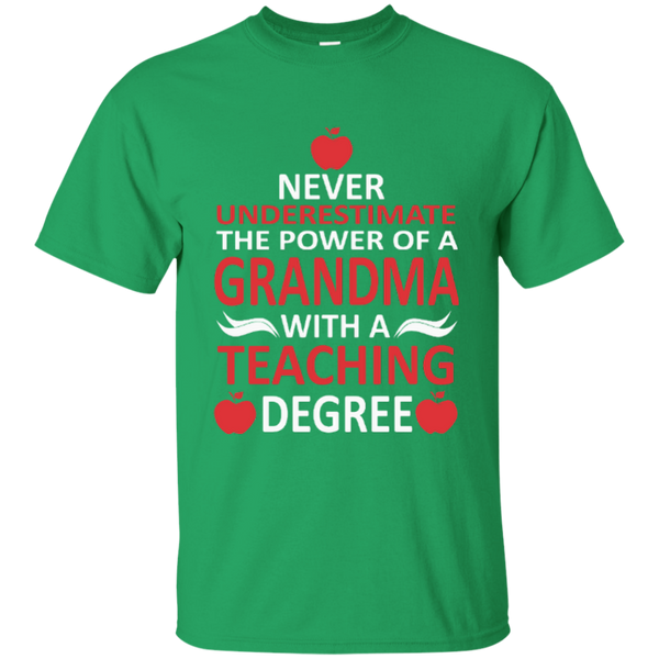 Never Underestimate The Power Of A Grandma With A Teaching Degree Cotton T-Shirt - TeachersLoungeShop - 2