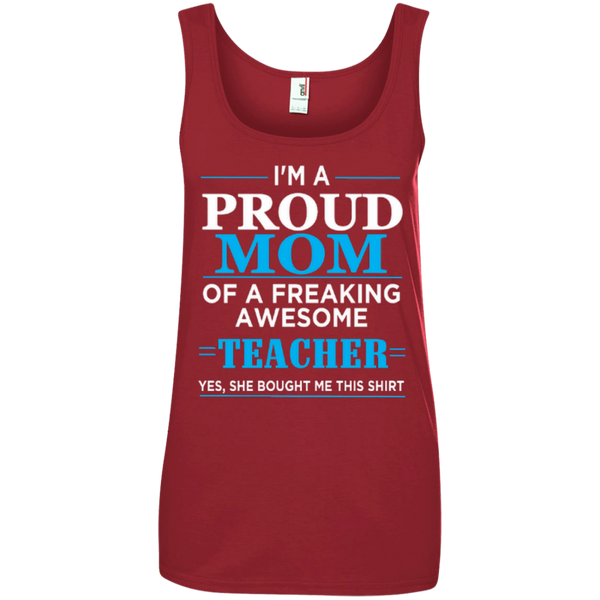 I'm a Proud Mom of a Freaking Awesome Teacher Ladies' 100% Ringspun Cotton Tank Top - TeachersLoungeShop - 3