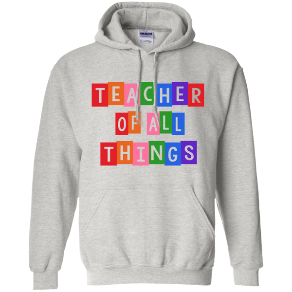 Teacher of all Things Pullover Hoodie 8 oz - TeachersLoungeShop - 2