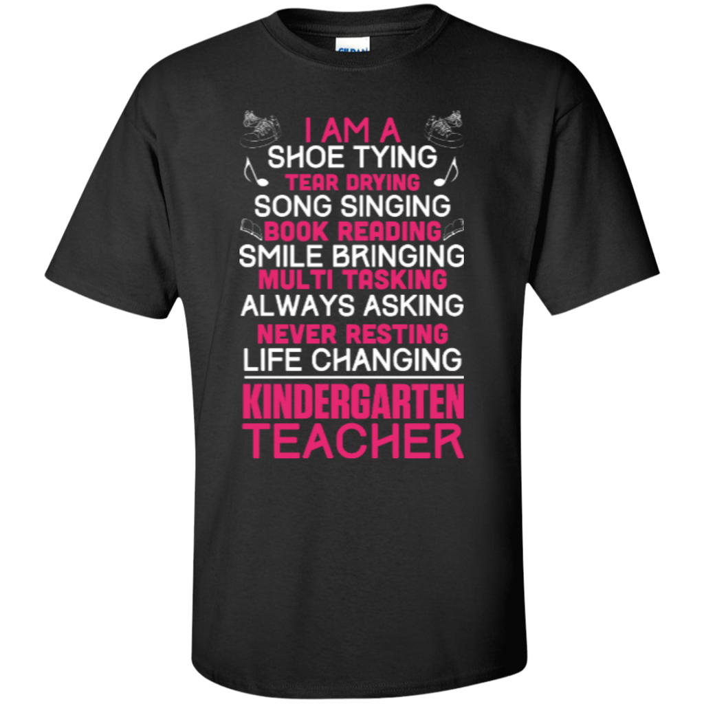 I'm a Kindergarten Teacher  T-Shirt - TeachersLoungeShop - 1