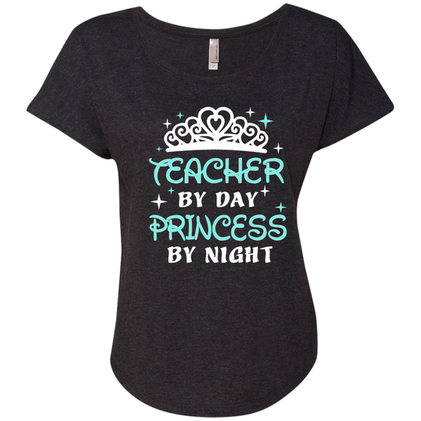 Teacher By Day Princess By Night ver2 Next Level Ladies Triblend Dolman Sleeve - TeachersLoungeShop - 3