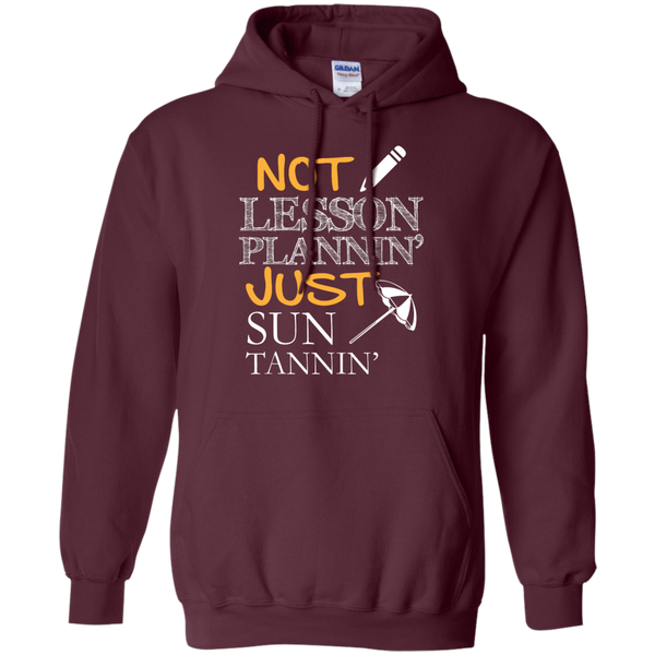 Not Lesson Plannin' Just Sun Tannin'   Hoodie 8 oz - TeachersLoungeShop - 9