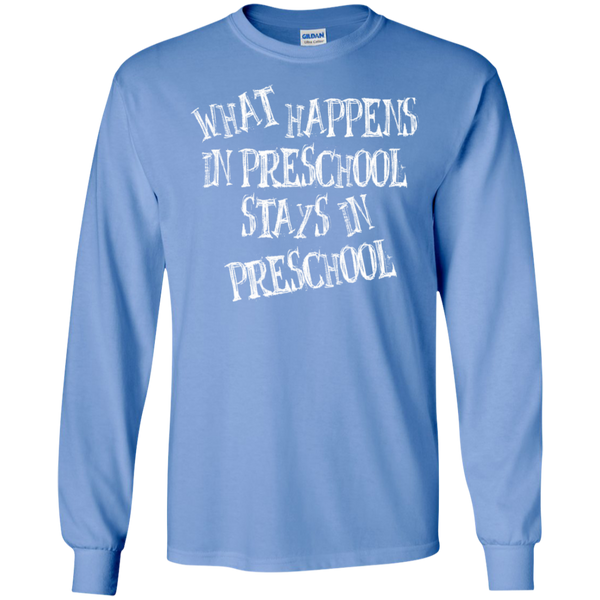 What Happens in Preschool Stays in Preschool LS  Ultra Cotton Tshirt - TeachersLoungeShop - 6