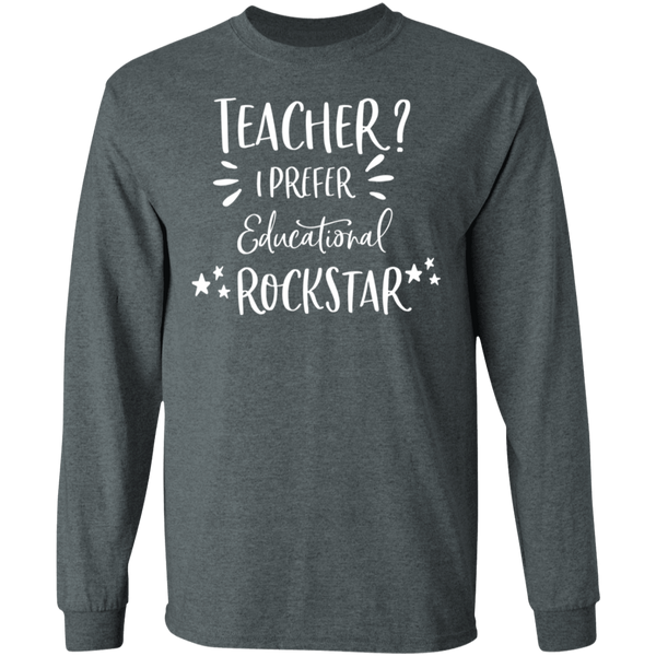 Teacher? I prefer educational rockstar   T-Shirt