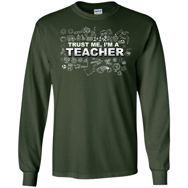 Trust me I'm a Teacher LS Tshirt - TeachersLoungeShop - 2