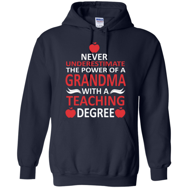 Never Underestimate the Power of a Grandma with a Teaching Degree T-shirt Hoodie - TeachersLoungeShop - 7