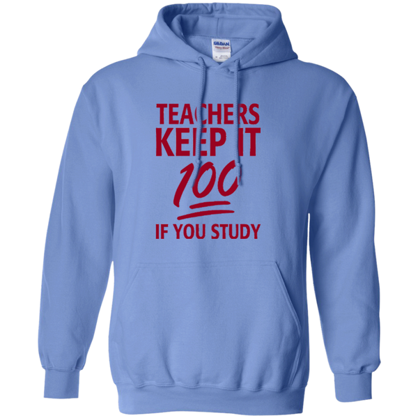 Teachers keep It 100 If You Study Pullover Hoodie 8 oz - TeachersLoungeShop - 9