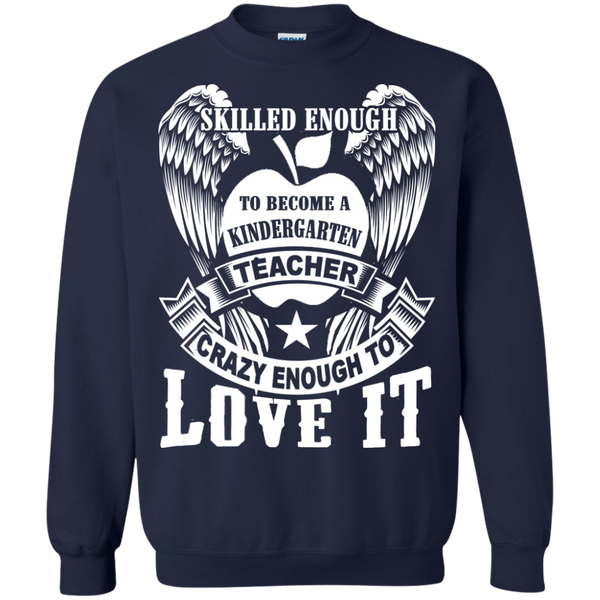 Skilled Enough to become a Kindergarten Teacher Crewneck Pullover Sweatshirt  8 oz - TeachersLoungeShop - 3