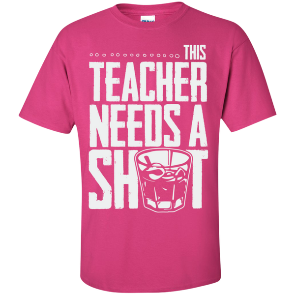 This Teacher needs a Shot  Cotton T-Shirt - TeachersLoungeShop - 6