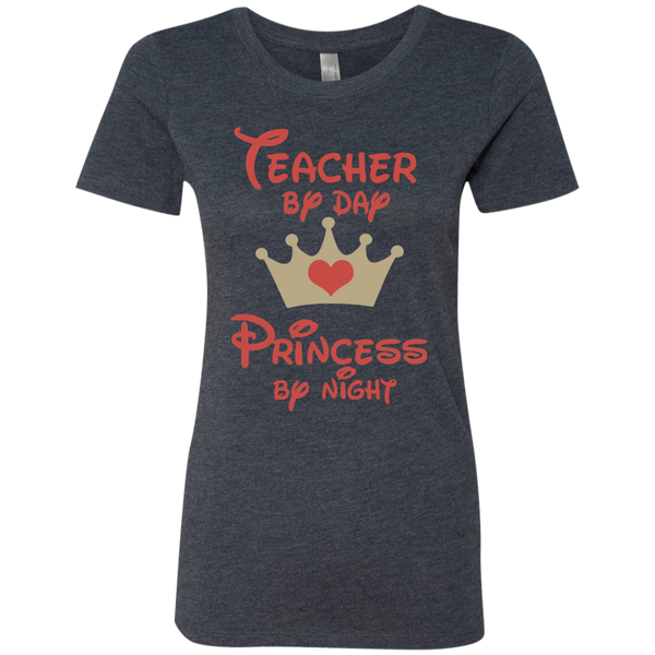 Teacher by Day Princess by Night Next Level Ladies Triblend T-Shirt - TeachersLoungeShop - 5