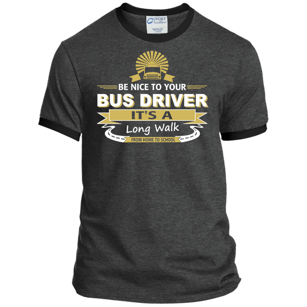 Be Nice to Your Bus Driver It's a Long Walk From Home to School Ringer Tee - TeachersLoungeShop - 3