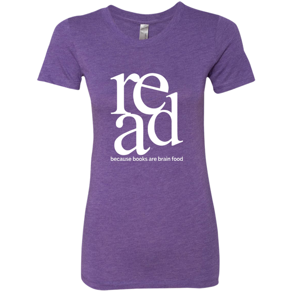 Read Because Books Are Brain Food Next Level Ladies Triblend T-Shirt - TeachersLoungeShop - 3