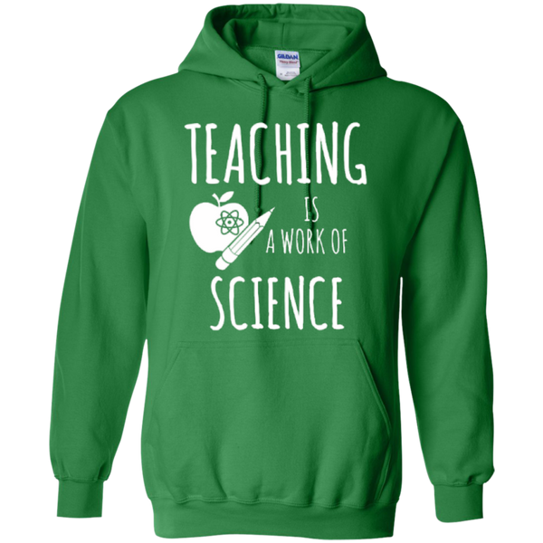 Teaching is a Work of Science Teacher T-shirt Hoodie - TeachersLoungeShop - 9