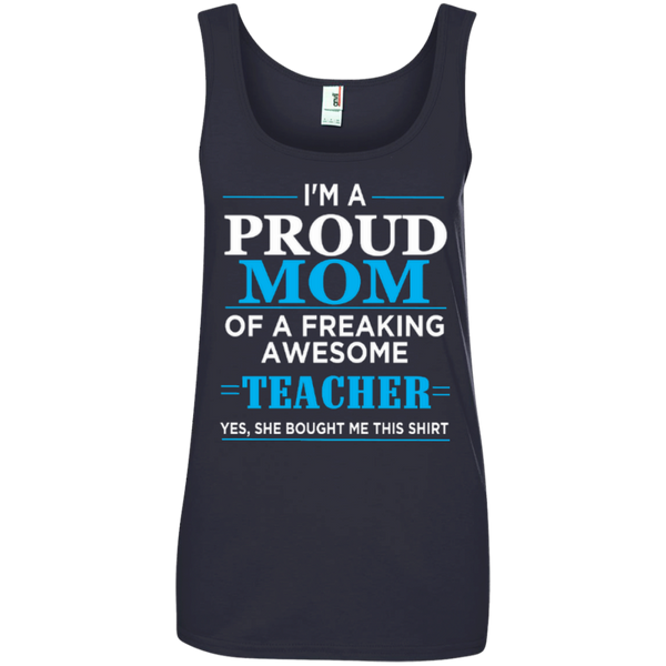 I'm a Proud Mom of a Freaking Awesome Teacher Ladies' 100% Ringspun Cotton Tank Top - TeachersLoungeShop - 4