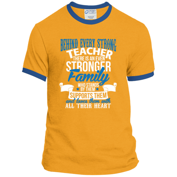 Behind Every Strong Teacher There Is An Even Stronger Family Ringer Tee - TeachersLoungeShop - 3