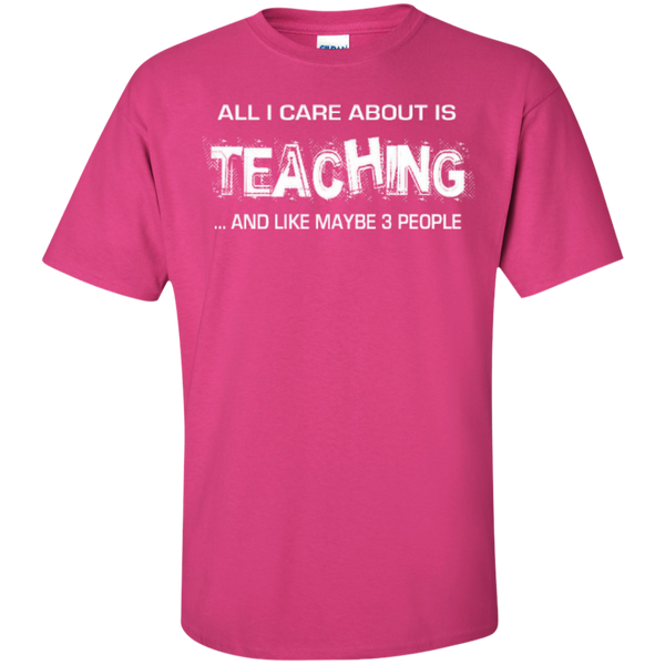 All I Care about is Teaching and Like Maybe 3 People Teacher T-shirt Hoodie - TeachersLoungeShop - 4