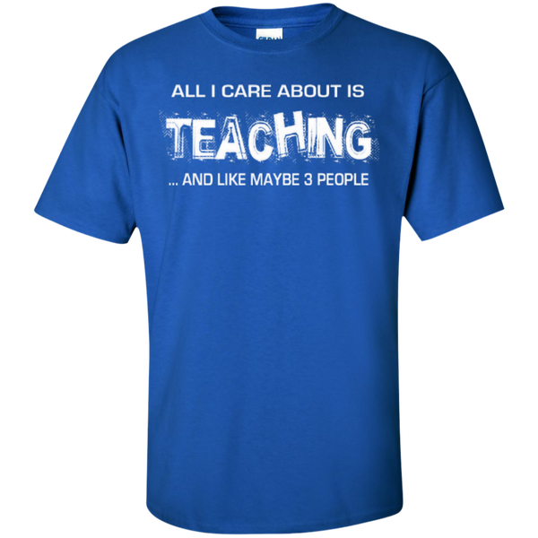 All I Care about is Teaching and Like Maybe 3 People Teacher T-shirt Hoodie - TeachersLoungeShop - 2