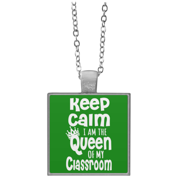 Keep Calm I am The Queen of my Classroom  Necklace - TeachersLoungeShop - 5
