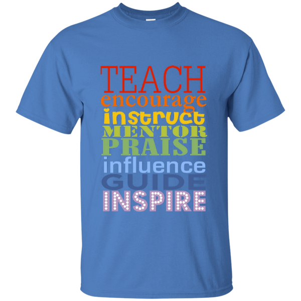 Teach Encourage Instruct Mentor Praise Influence Guide Inspire Cotton T-Shirt - TeachersLoungeShop - 7