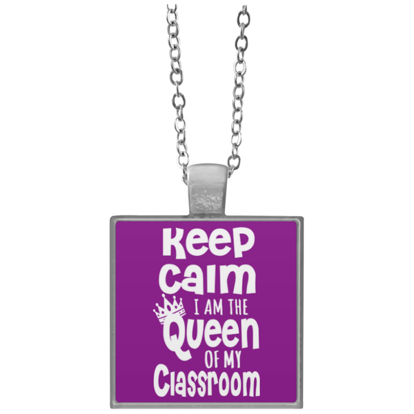 Keep Calm I am The Queen of my Classroom  Necklace - TeachersLoungeShop - 3