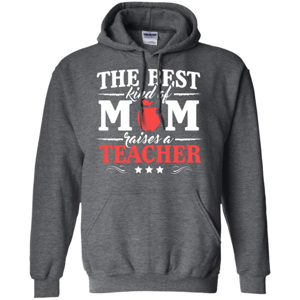 The Best kind of Mom raises a Teacher Hoodie 8 oz - TeachersLoungeShop - 3