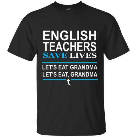 English Teachers Save Lives Cotton T-Shirt - TeachersLoungeShop - 1
