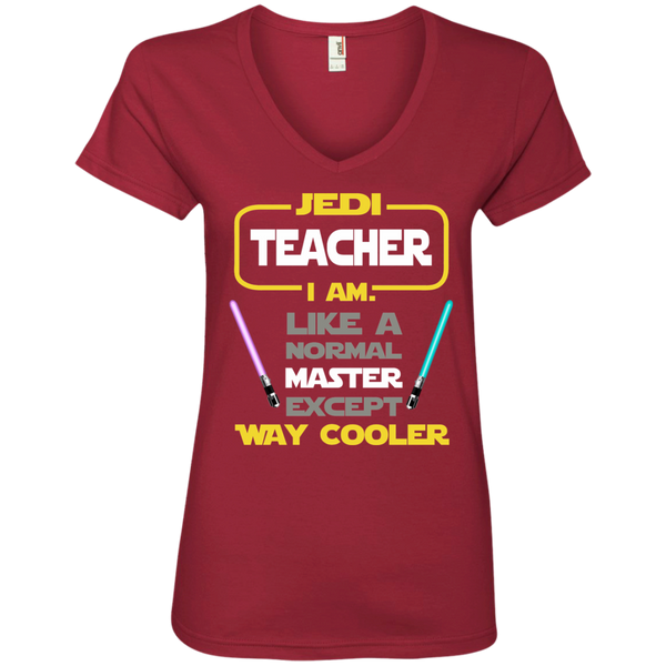 Jedi Teacher I Am Like a Normal Master Except Way Cooler Ladies' V-Neck Tee - TeachersLoungeShop - 3