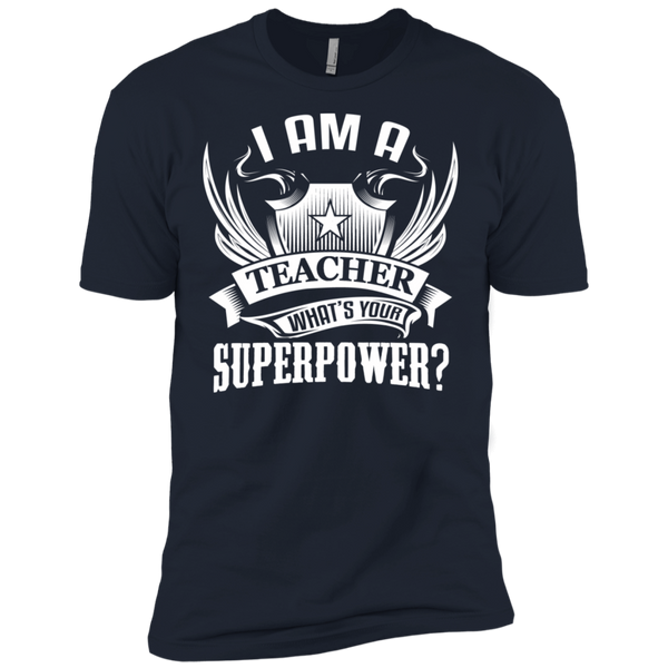 I am a Teacher what's your Superpower Next  Level Premium Short Sleeve Tee - TeachersLoungeShop - 8