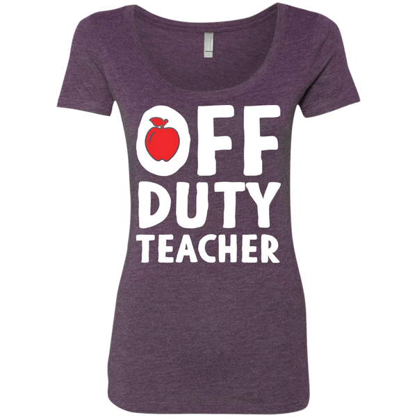 Off Duty Teacher Next   Level Ladies Triblend Scoop - TeachersLoungeShop - 4
