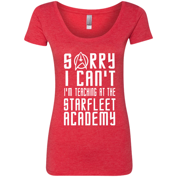 Sorry I Can't I'm Teaching at the Starfleet Academy Next Level Ladies Triblend Scoop - TeachersLoungeShop - 1