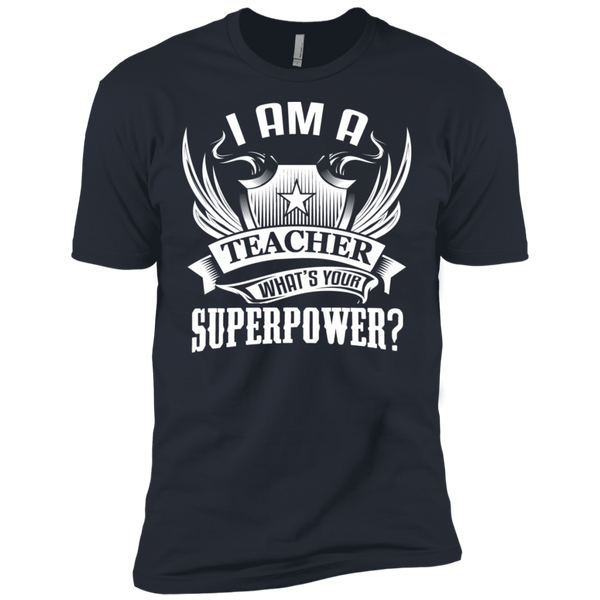 I am a Teacher what's your Superpower Next  Level Premium Short Sleeve Tee - TeachersLoungeShop - 5