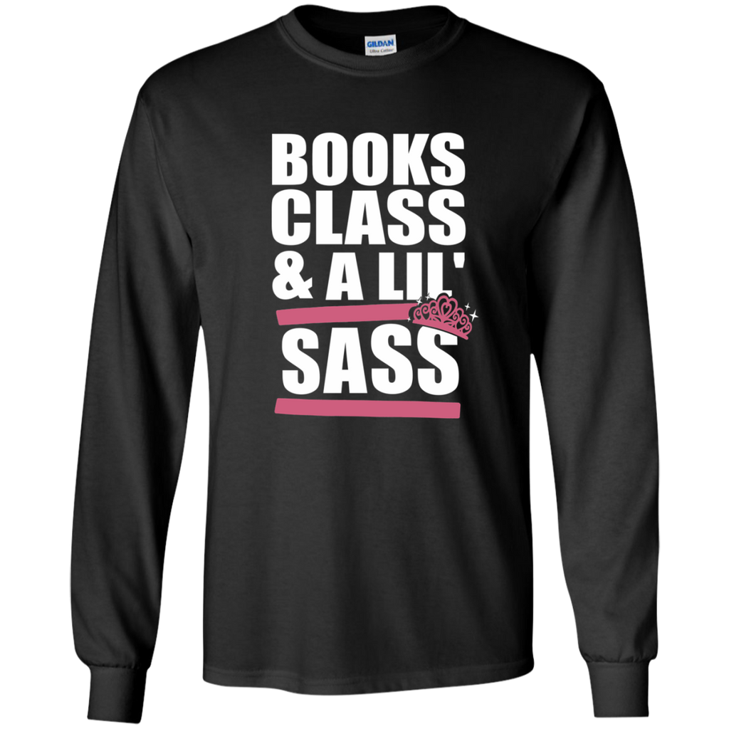 Books Class and A Little Sass LS Ultra Cotton Tshirt - TeachersLoungeShop - 1