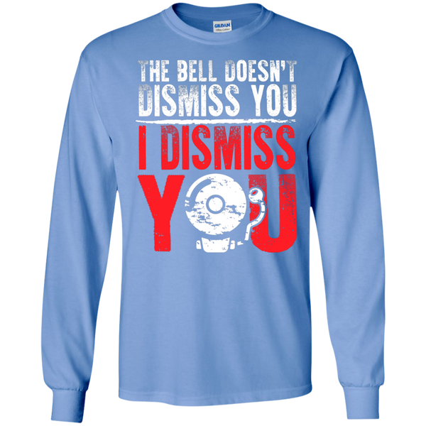 The Bell Doesn't Dismiss you I dismiss you Ultra Cotton Tshirt - TeachersLoungeShop - 5