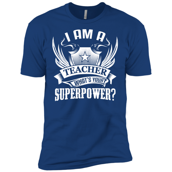 I am a Teacher what's your Superpower Next  Level Premium Short Sleeve Tee - TeachersLoungeShop - 12