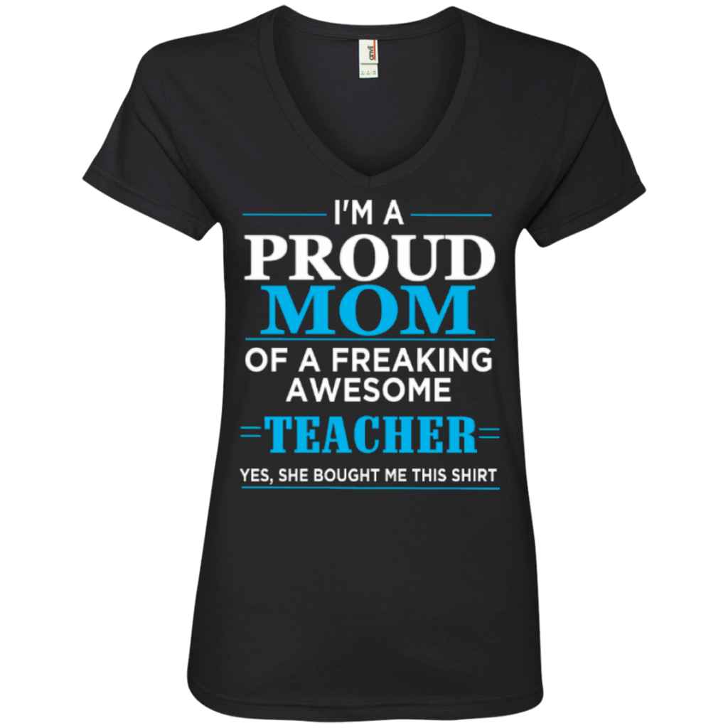 Proud Mom of Freaking awesome Teacher Ladies' V-Neck Tee - TeachersLoungeShop - 1