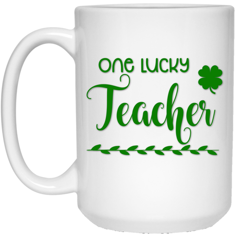 One Lucky Teacher 15 oz. White Mug