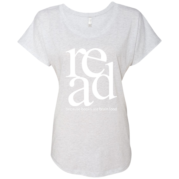 Read Because Books Are Brain Food Next Level Ladies Triblend Dolman Sleeve - TeachersLoungeShop - 5