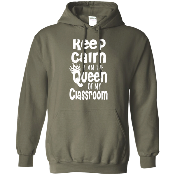 Keep Calm I am the Queen of My Classroom Pullover Hoodie 8 oz - TeachersLoungeShop - 11