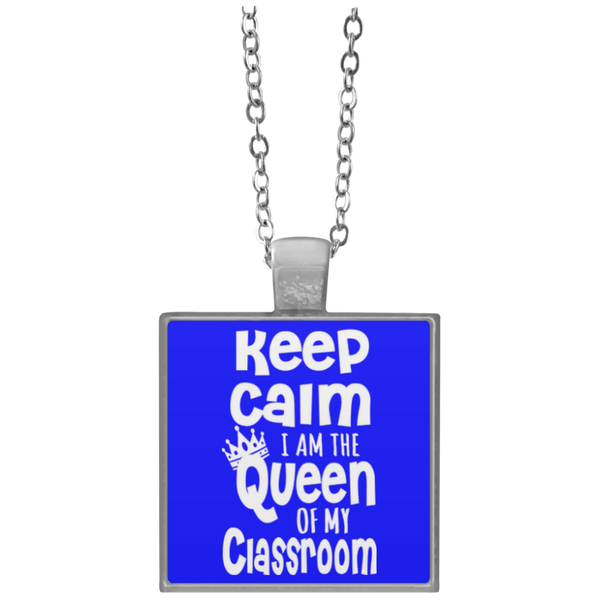 Keep Calm I am The Queen of my Classroom  Necklace - TeachersLoungeShop - 2