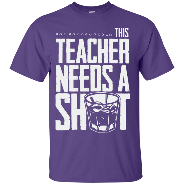 This Teacher needs a Shot  Cotton T-Shirt - TeachersLoungeShop - 11