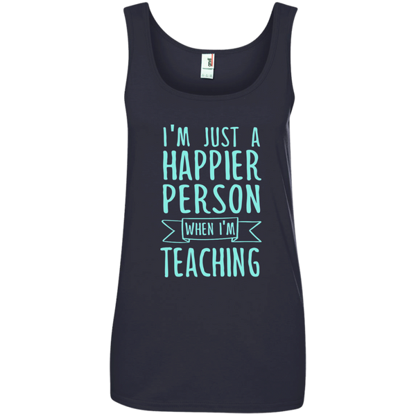 I'm Just a Happier Person When I'm Teaching Ladies' 100% Ringspun Cotton Tank Top - TeachersLoungeShop - 4