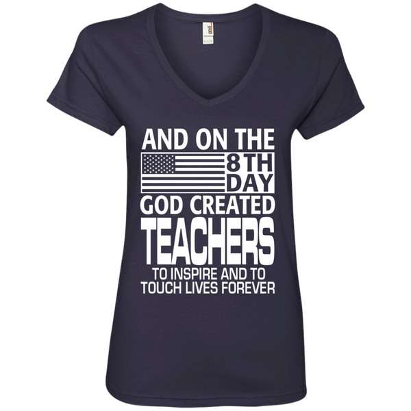 And on the 8th Day God Created Teachers to Inspire and to Touch Lives Forever Ladies' V-Neck Tee - TeachersLoungeShop - 4