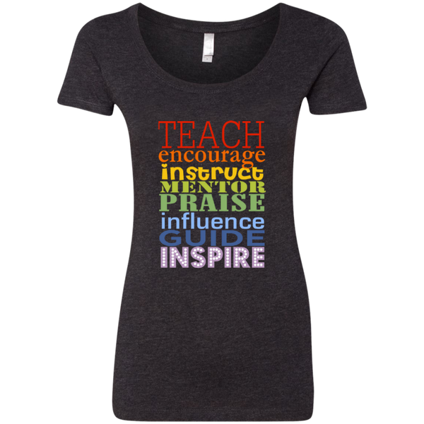 Teach Encourage Instruct Mentor Praise Influence Guide Inspire Next Level Ladies Triblend Scoop - TeachersLoungeShop - 3