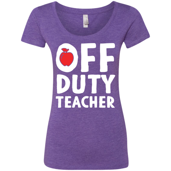 Off Duty Teacher Next   Level Ladies Triblend Scoop - TeachersLoungeShop - 2
