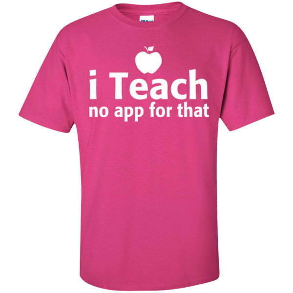 I Teach No App For That Teacher T-shirt Hoodie - TeachersLoungeShop - 6