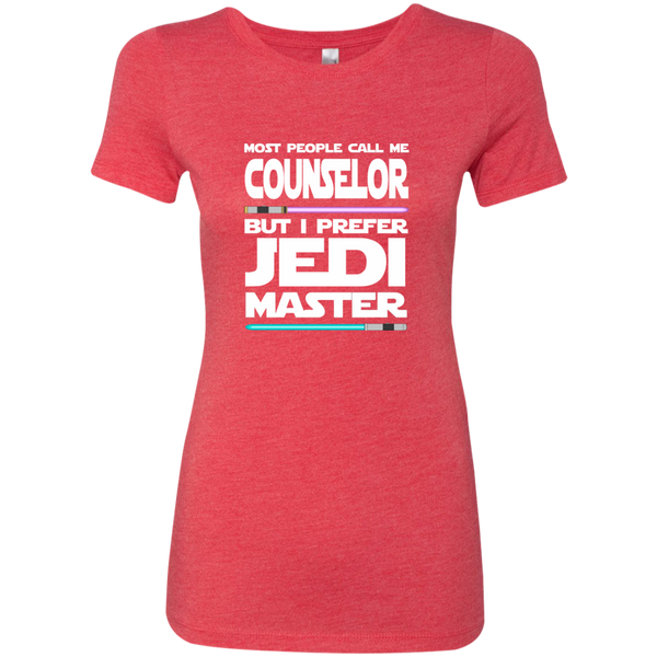 Most People Call Me Counselor But I Prefer Jedi Master Next Level Ladies Triblend T-Shirt - TeachersLoungeShop - 7