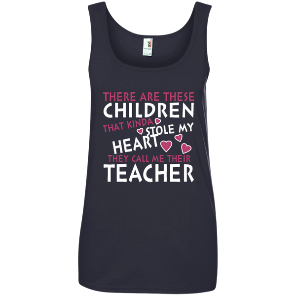There are these Children that Kinda Stole My Heart They call Me Their Teacher Ladies' 100% Ringspun Cotton Tank Top - TeachersLoungeShop - 1